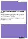 Titel: Longitudinal Magnetic Field in WKB Method in Nanostructure Physics