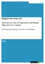 Titel: Museum as a Site of Negotiation. Mediating High and Low Culture