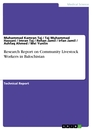 Titel: Research Report on Community Livestock Workers in Balochistan