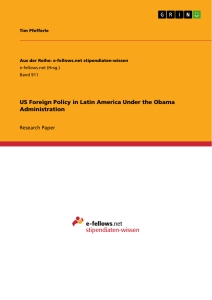 Titel: US Foreign Policy in Latin America Under the Obama Administration