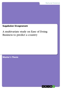 Titel: A multivariate study on Ease of Doing Business to predict a country