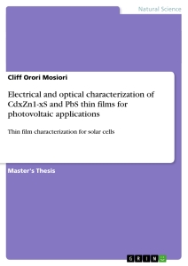 Titel: Electrical and optical characterization of CdxZn1-xS and PbS thin films for photovoltaic applications