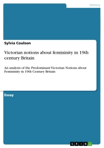 victorian femininity essay Pub date: june, 2018 subjects: victorian studies  these essays point to  nineteenth-century marriage studies as a new field of inquiry with contributions  by.