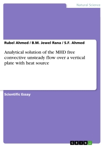Titel: Analytical solution of the MHD free convective unsteady flow over a vertical plate with heat source
