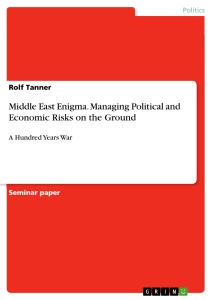 Titel: Middle East Enigma. Managing Political and Economic Risks on the Ground