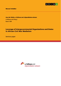 Titel: Leverage of Intergovernmental Organizations and States in African Civil War Mediation
