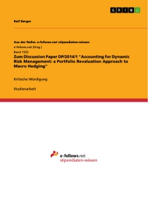 """Titel: Zum Discussion Paper DP/2014/1 """"Accounting for Dynamic Risk Management: a Portfolio Revaluation Approach to Macro Hedging"""""""