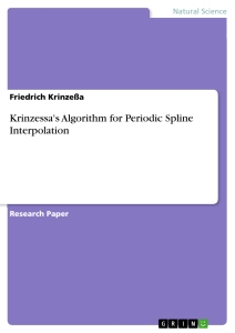 Titel: Krinzessa's Algorithm for Periodic Spline Interpolation