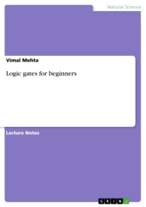 Titel: Logic gates for beginners