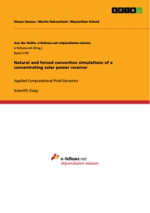 Titel: Natural and forced convection simulations of a concentrating solar power receiver