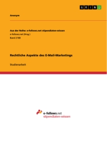 Titel: Rechtliche Aspekte des E-Mail-Marketings