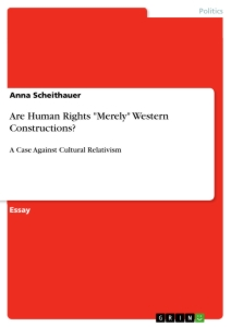 """Titel: Are Human Rights """"Merely"""" Western Constructions?"""