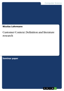 Titel: Customer Context. Definition and literature research
