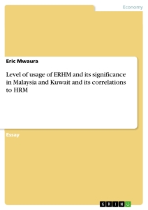 Titel: Level of usage of ERHM and its significance in Malaysia and Kuwait and its correlations to HRM