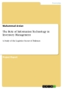 Titel: The Role of Information Technology in Inventory Management