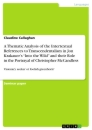 """Titel: A Thematic Analysis of the Intertextual References to Transcendentalism in Jon Krakauer's """"Into the Wild"""" and their Role in the Portrayal of Christopher McCandless"""
