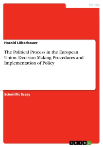 the european union decision making procedure 1 introduction 11 what is the european union (eu) the eu, created by the treaty of maastricht1, is a union of 27 independent statesit was founded to enhance political, economic and social cooperation.