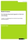Titel: Developing Emotional Appeals in Internet Advertising
