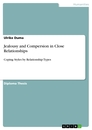 Titel: Jealousy and Compersion in Close Relationships
