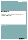 Titel: Academic peer-reviewed Journal Critique 'Human Trafficking'