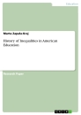Titel: History of Inequalities in American Education