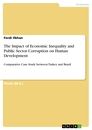Titel: The Impact of Economic Inequality and Public Sector Corruption on Human Development