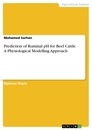 Titel: Prediction of Ruminal pH for Beef Cattle. A Physiological Modelling Approach