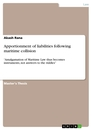 Titel: Apportionment of liabilities following maritime collision