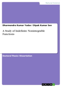 Titel: A Study of Indefinite Nonintegrable Functions