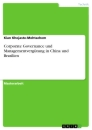 Titel: Corporate Governance und Managementvergütung in China und Brasilien