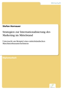 Titel: Strategien zur Internationalisierung des Marketing im Mittelstand