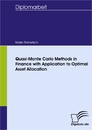 Titel: Quasi-Monte Carlo Methods in Finance with Application to Optimal Asset Allocation