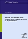 Titel: Principles of Sustainable Urban Development in the Bidding Process for Olympic Games