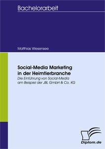 Titel: Social-Media Marketing in der Heimtierbranche