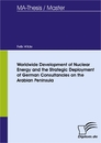 Titel: Worldwide Development of Nuclear Energy and the Strategic Deployment of German Consultancies on the Arabian Peninsula