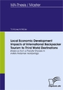Titel: Local Economic Development Impacts of International Backpacker Tourism to Third World Destinations