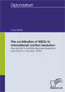 Ti The contribution of NGOs to international conflict resolution