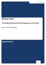 Titel: Produktinformations-Management-Systeme