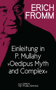 """Titel: Einleitung in P. Mullahy """"Oedipus. Myth and Complex"""""""